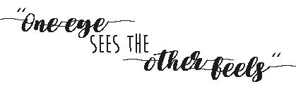 OneEyeSeesTheOtherFeels-3